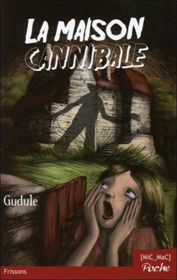 La maison cannibale