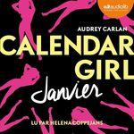 Vente AudioBook : Calendar Girl 1 - Hiver (Janvier, Février, Mars)  - Audrey Carlan