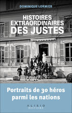 Vente EBooks : Histoires extraordinaires des Justes  - Dominique LORMIER