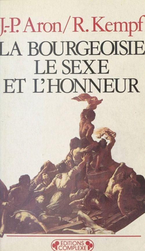 Bourgeoisie, le sexe et l'honneur