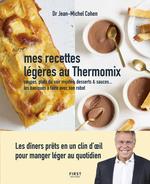 Vente Livre Numérique : Mes recettes légères au Thermomix - Soupes, plats du soir mijotés, desserts & sauces - Les basiques à faire avec son robot  - Jean-Michel COHEN