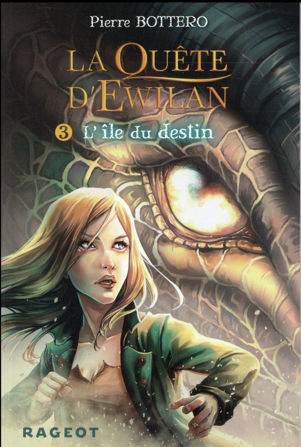 LA QUETE D'EWILAN T.3  -  L'ILE DU DESTIN