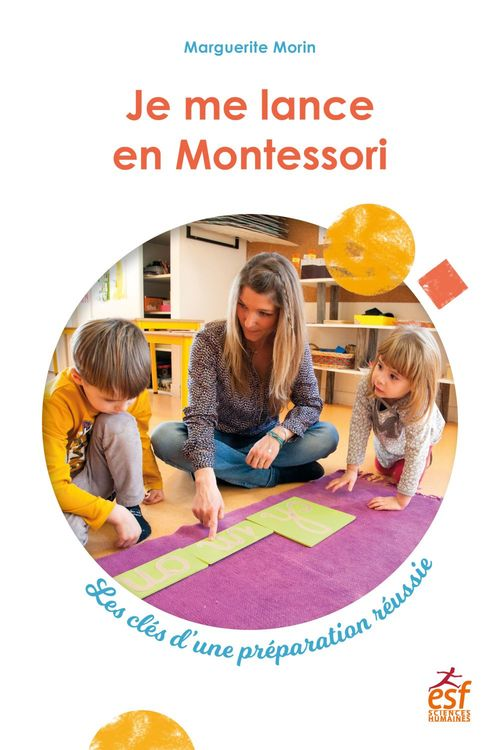 Je me lance en Montessori. Les clés d'une préparation réussie