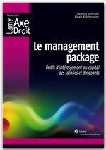 Le management package ; outils d'intéressement au capital des salariés et dirigeants
