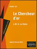 Le chercheur d'or de J.M.G. Le Clézio (2e édition) (2e édition)