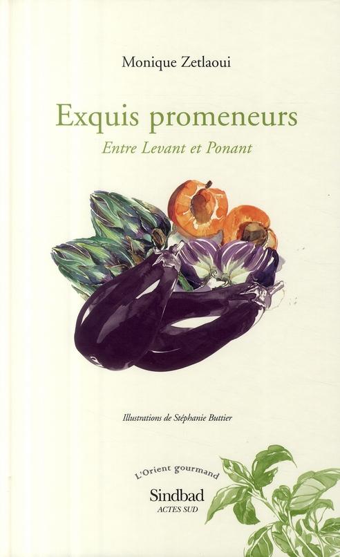 Exquis Promeneurs ; Entre Levant Et Ponant