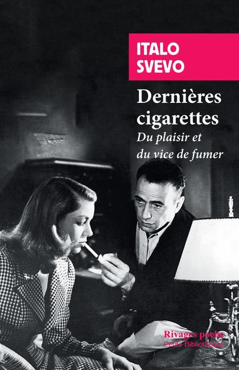 DERNIERES CIGARETTES  -  DU PLAISIR ET DU VICE DE FUMER
