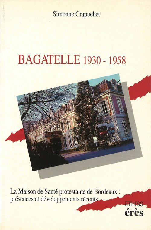 Bagatelle 1930-1958