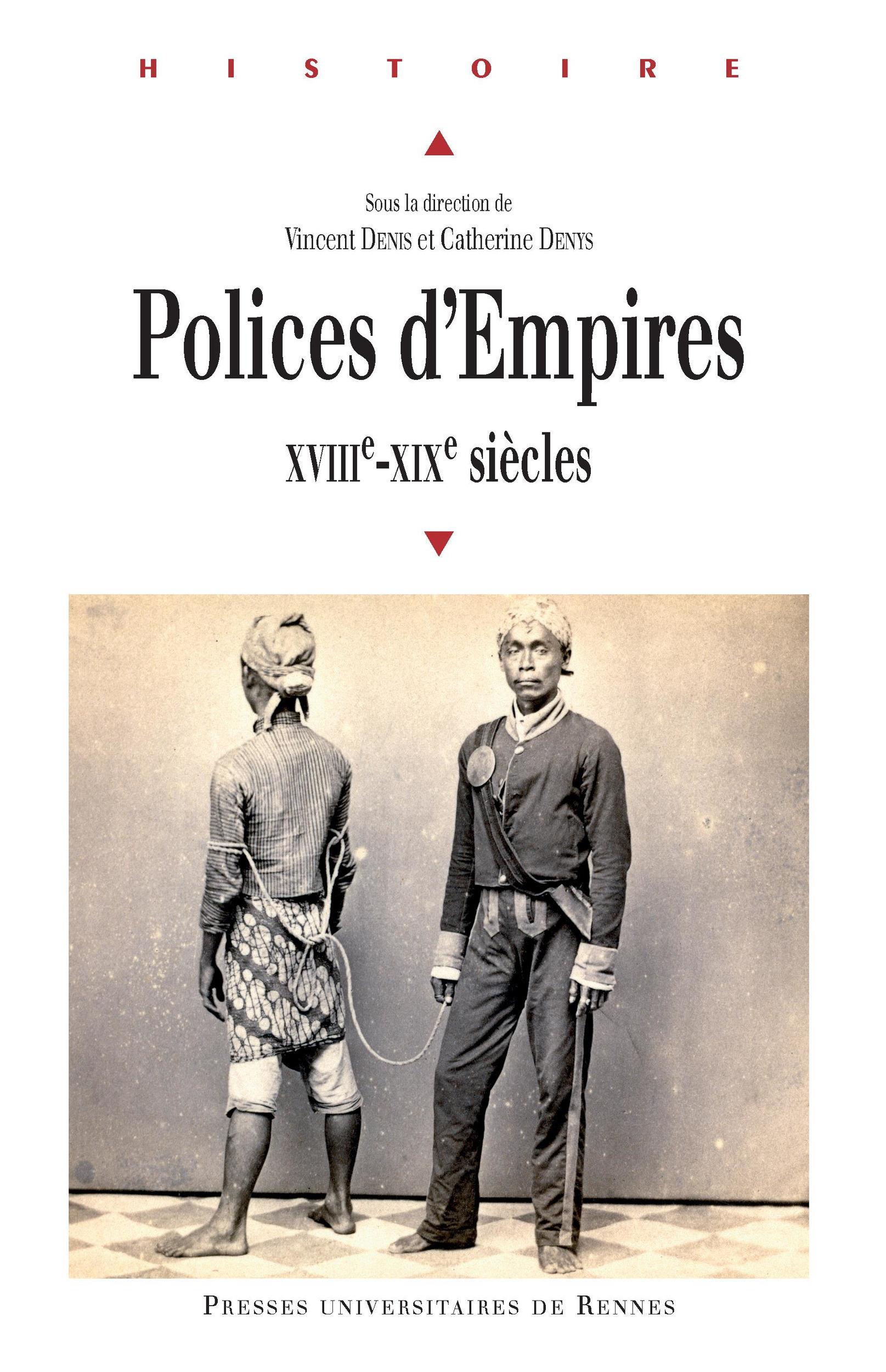 Polices d'empires ; XVIIIe-XIXe siècles
