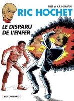 Ric Hochet - tome 39 - Le Disparu de l'Enfer  - Duchâteau - A.P. Duchâteau