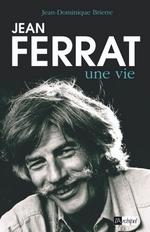 Vente EBooks : Jean Ferrat, une vie  - Jean-Dominique BRIERRE