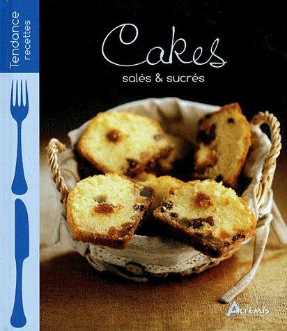 Cakes salés et sucrés