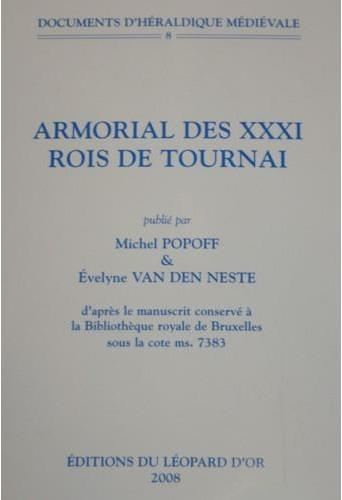 Armorial des XXXI rois de Tournai