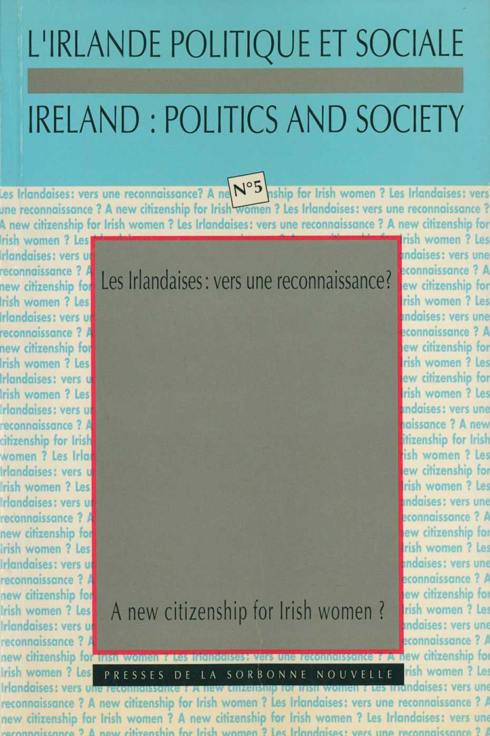 Les irlandaises. vers une reconnaissance ?/a new citizenship for iris h women ?