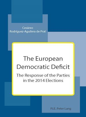The european democratic deficit - the response of the parties in the 2014 elections