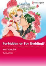 Vente EBooks : Harlequin Comics: Forbidden or for Bedding?  - Julia James - Yuri Kanoko