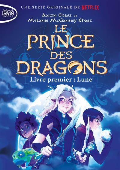 LE PRINCE DES DRAGONS T.1 : LUNE