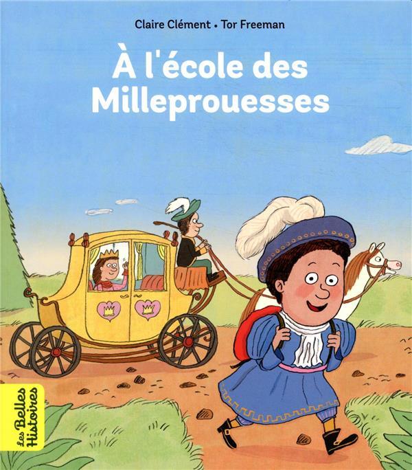L'ECOLE DES MILLEPROUESSES