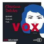 Vente AudioBook : Vox  - Christina Dalcher