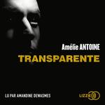 Vente AudioBook : Transparente  - Amélie ANTOINE