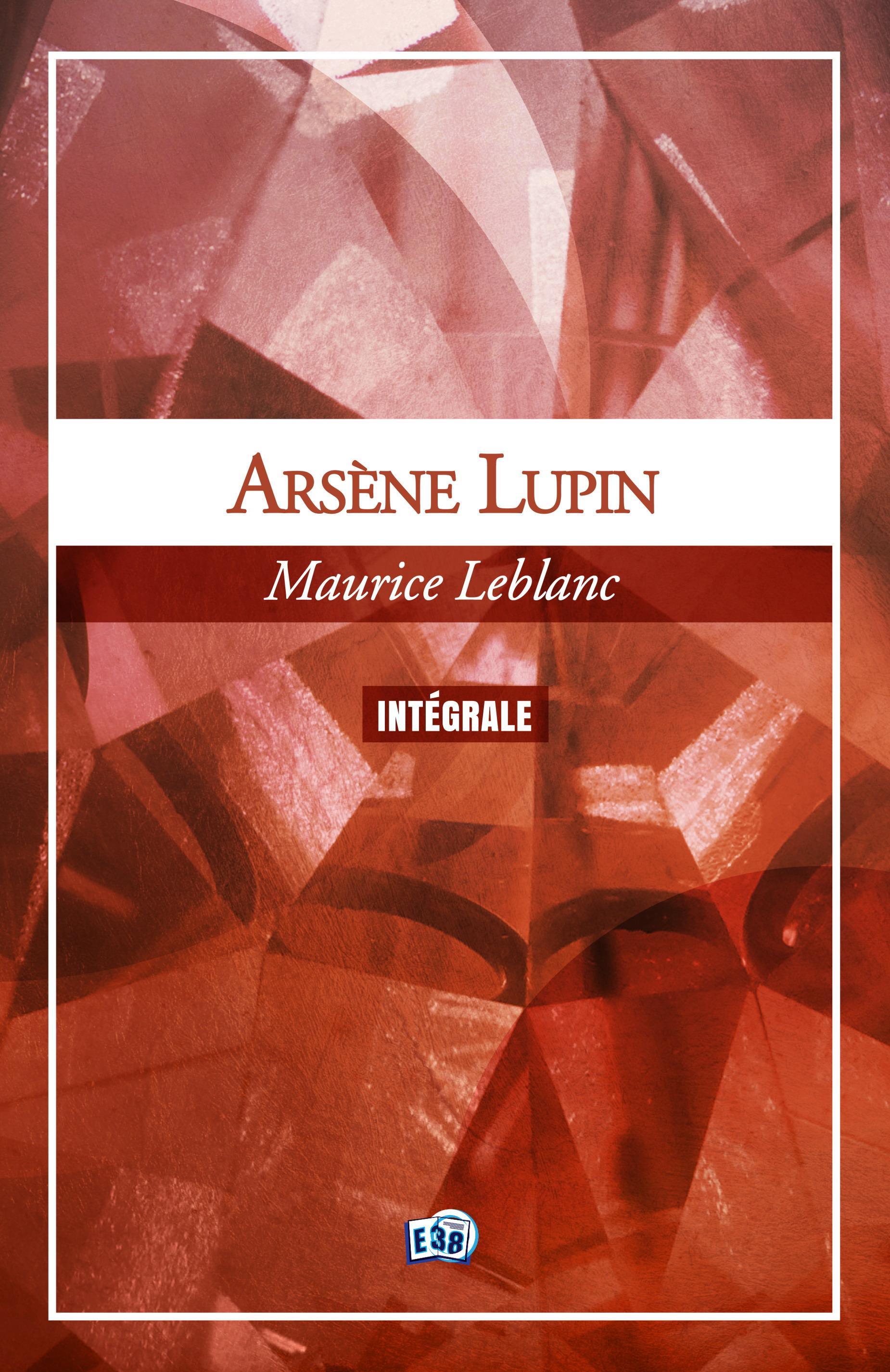Arsène Lupin, l'Intégrale