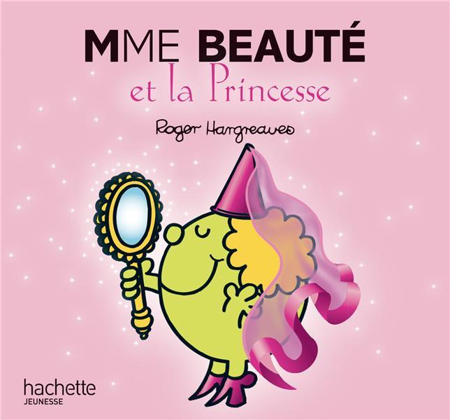 Madame Beaute Et La Princesse