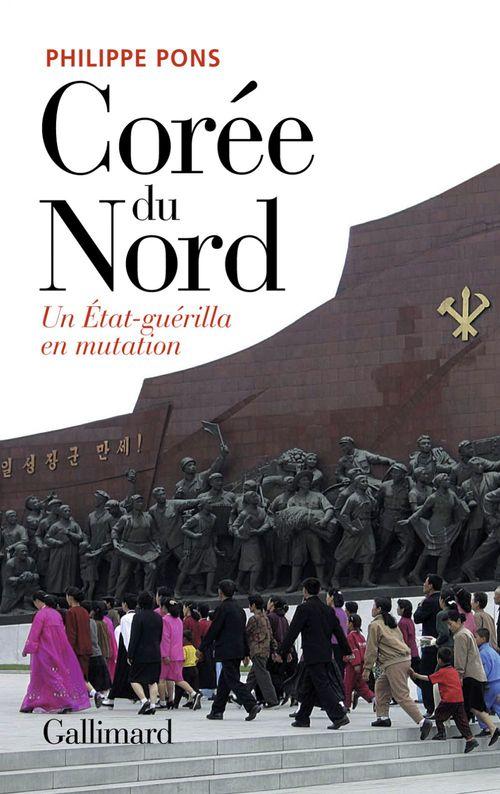 Corée du Nord ; un Etat-guérilla en mutation