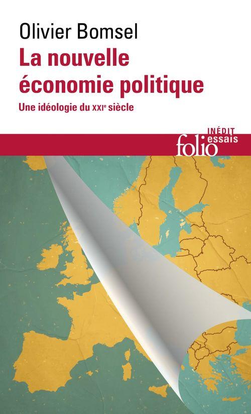 La nouvelle économie politique. Une idéologie du XXIe siècle