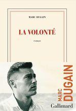 Vente Livre Numérique : La volonté  - Marc Dugain