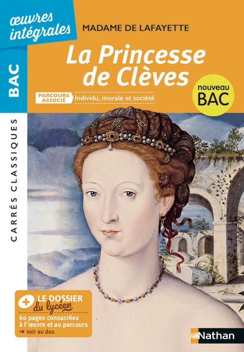 EPUB - La Princesse de Clèves - BAC 2020 Parcours associé Individu, morale et société - Carrés classiques oeuvres intégrales