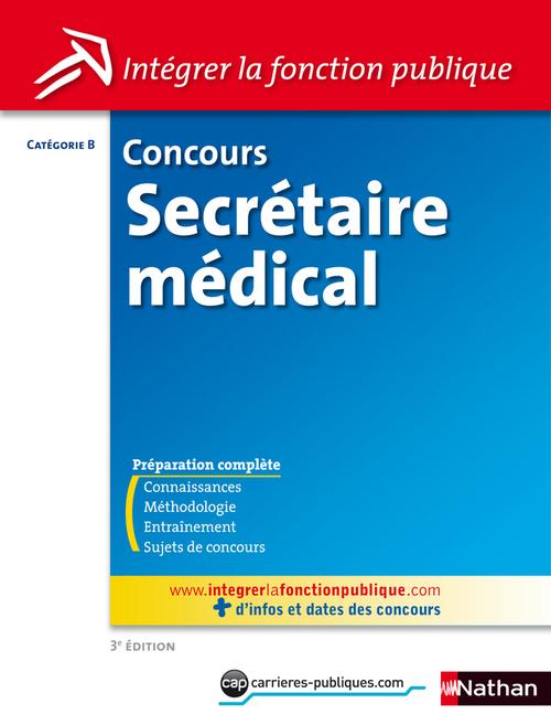 Concours secrétaire médical ; catégorie B (3e édition)