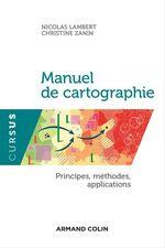 Vente EBooks : Manuel de cartographie  - Nicolas Lambert - Christine Zanin