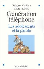 Vente EBooks : Génération téléphone  - Didier LAURU - Brigitte Cadéac