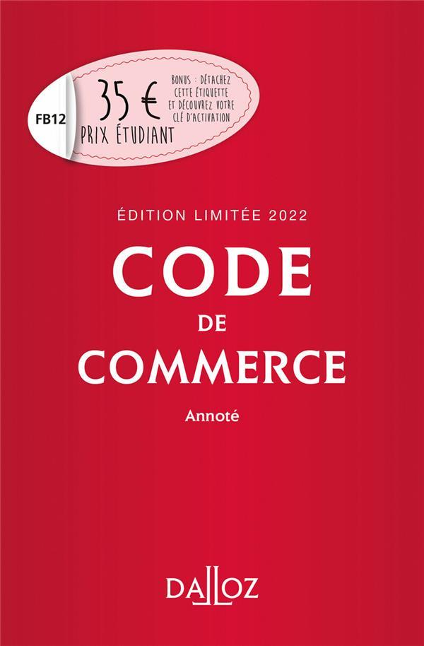 code de commerce annoté (édition 2022) (117e édition)