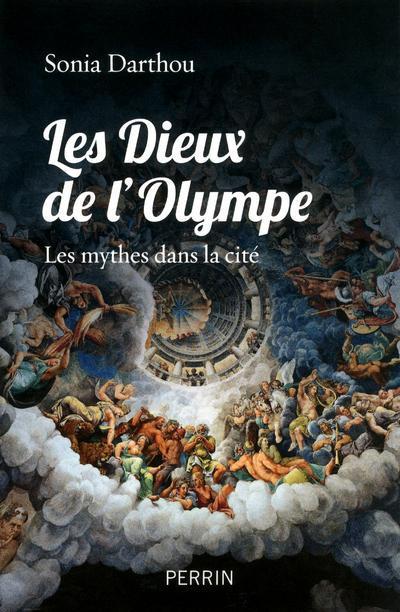 Les Dieux De L'Olympe ; Les Mythes Dans La Cite