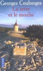 Couverture de La terre et le moulin