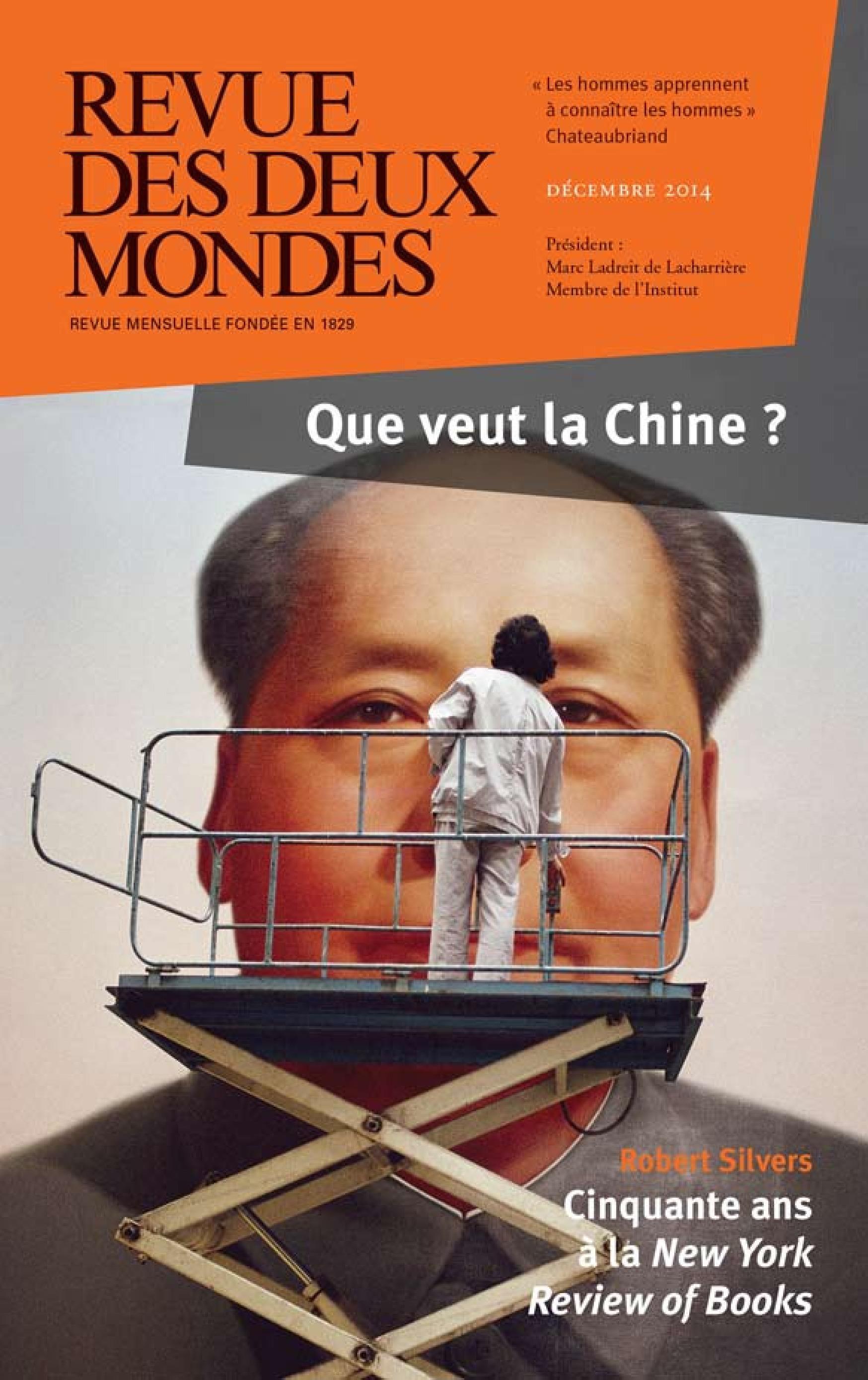 REVUE DES DEUX MONDES ; décembre 2014 ; où en est la Chine ?