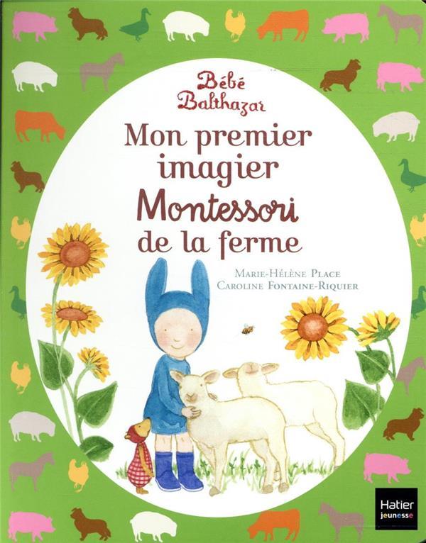 BEBE BALTHAZAR  -  MON PREMIER IMAGIER MONTESSORI DE LA FERME