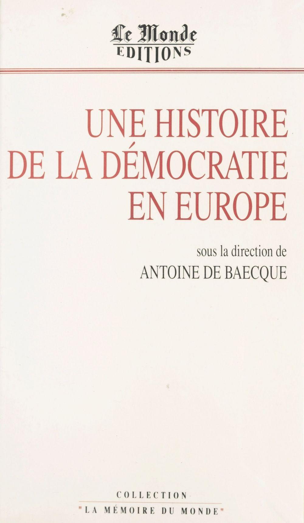 Une histoire de la democratie en europe