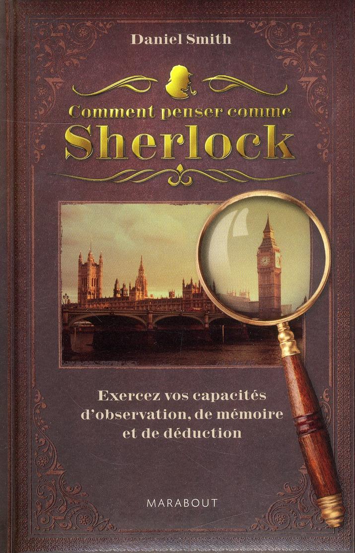 Comment Penser Comme Sherlock