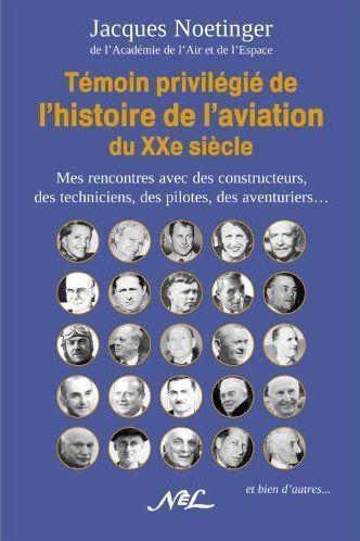 Témoin privilégié de l'histoire de l'aviation du XXe siècle