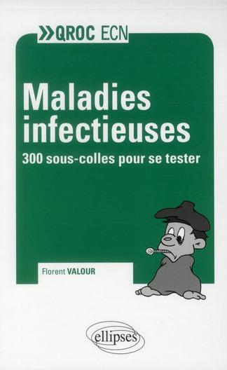 Maladies Infectieuses 300 Sous-Colles Pour Se Tester