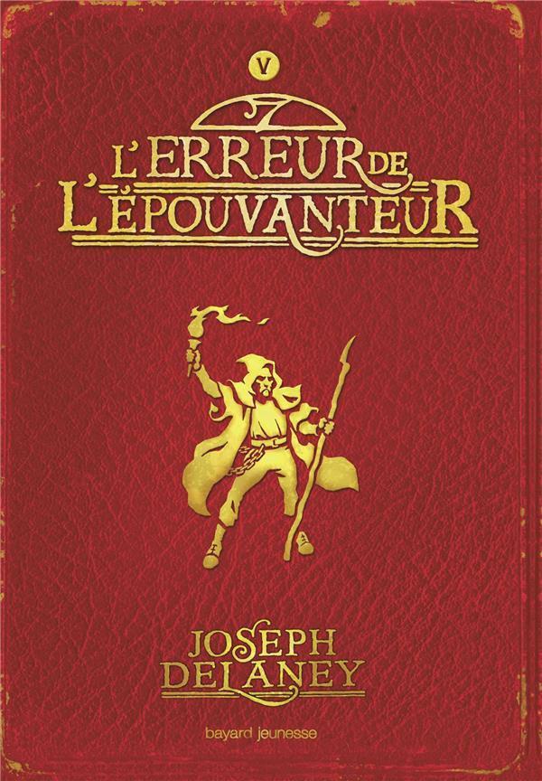L-EPOUVANTEUR, TOME 05 - L-ERREUR DE L-EPOUVANTEUR DELVAL MARIE-HELENE