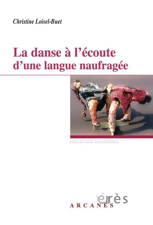 La danse à l'écoute d'une langue naufragée