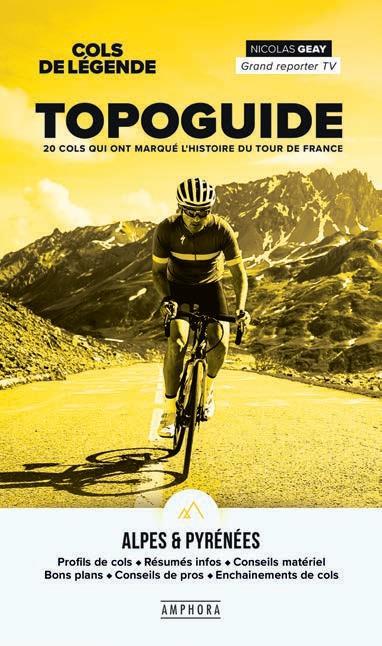 Cols de légende : topoguide des Alpes et des Pyrénées