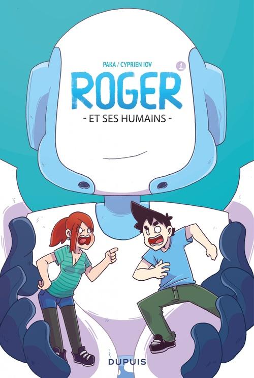 Roger et ses humains T.1
