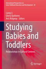 Studying Babies and Toddlers  - Liang Li - Avis Ridgway - Gloria Quiñones