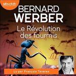 Vente AudioBook : La Révolution des fourmis  - Bernard Werber