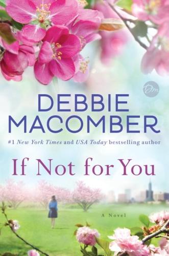 Vente EBooks : If Not for You  - Debbie Macomber