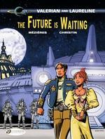Vente Livre Numérique : Valerian & Laureline - Volume 23 - The Future is Waiting  - Pierre Christin